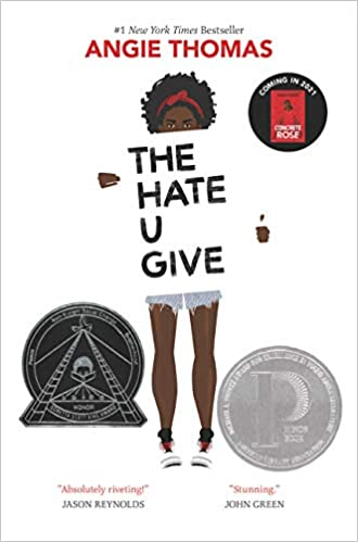 Book Cover of The Hate U Give by Angie Thomas. With a white background, a teenage black girl with a red head band and cut off jean shorts and tennis shoes holds a sign with the title of the book.
