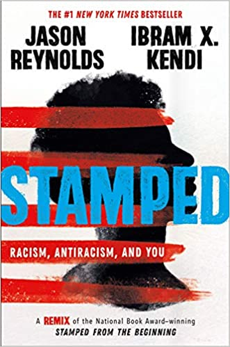 Book cover for Stamped: Racism, Antiracism, and You by Jason Reynolds and Ibram X. Kendi. Has a profile of a person with red stripes over of the image with the title in blue font.