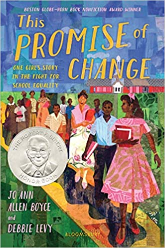 Book cover of This Promise of Change: One Girl's Story in the Fight for School Equity by Jo Allen Boyce and Debbie Levy. Has an artistic representation of a variety of people walking down a sidewalk with grass on each side with a school in the background.
