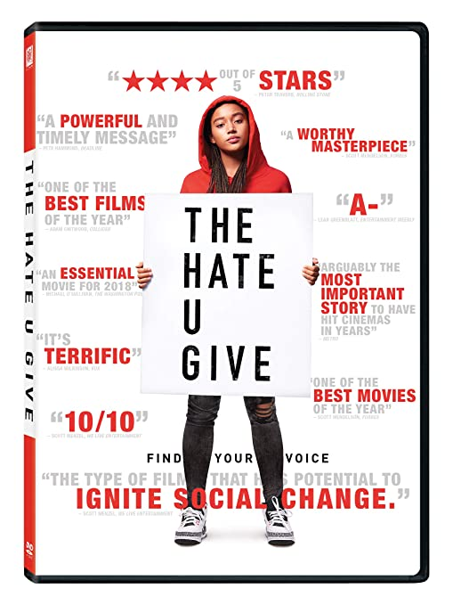 DVD cover of The Hate U Give based on The Hate U Give by Angie Thomas. Features a white background with a teenage black girl with a red hoodie with black jeans with holes in the knees with tennis shoes. She is holding a sign with the title of the movei.