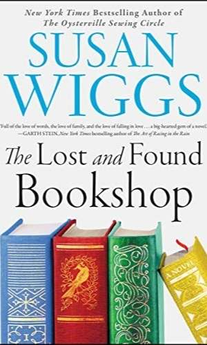 Book cover of The Lost and Found Bookshop by Susan Wiggs. Features image of four books on the bottom of the book cover.