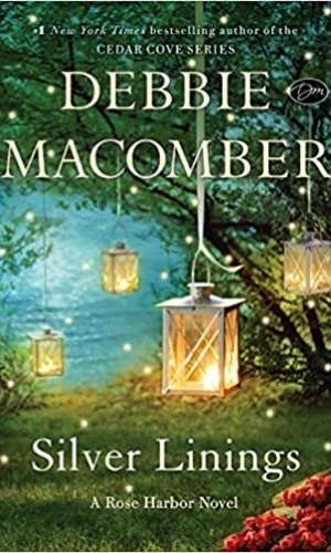 Book cover for Silver Linings by Debbie Macomber. The book cover includes a number of lanterns hung from a tree .