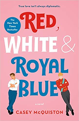 Red, White & Royal Blue by Casey McQuinston