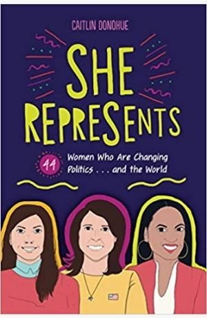 She Represents: 44 Women Who Are Changing Politics cover
