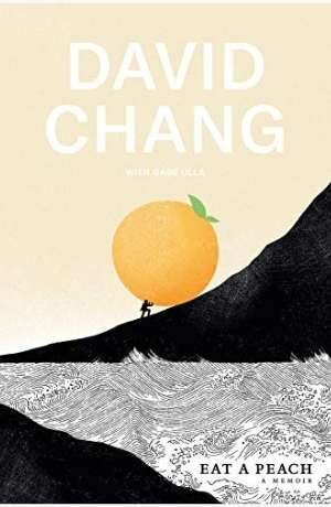 Eat a Peach by David Chang cover