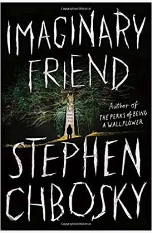Imaginary Friend by Stephen Chbosky cover