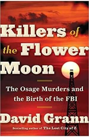 Killers of the Flower Moon by David Grann cover