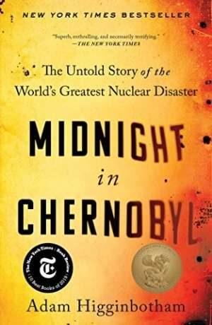 Midnight in Chernobyl by Adam Higginbotham cover