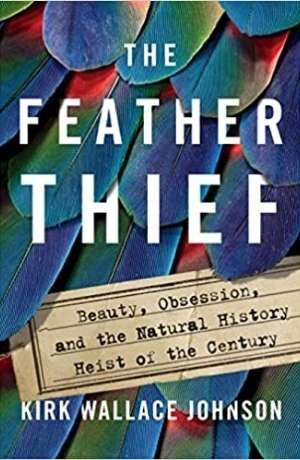 The Feather Thief by Kirk Johnson cover