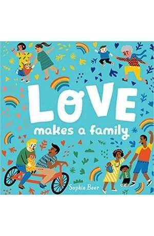 Love Makes A Family cover